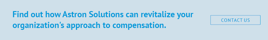 Find out how Astron Solutions can revitalize your organization's approach to compensation.