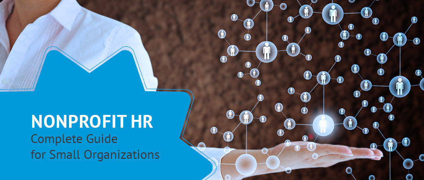 Explore the ins and outs of nonprofit HR with our complete overview.